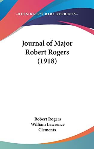 9781162023823: Journal of Major Robert Rogers (1918)