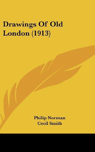 9781162024028: Drawings Of Old London (1913)