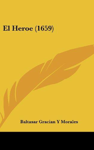9781162026060: El Heroe (1659)
