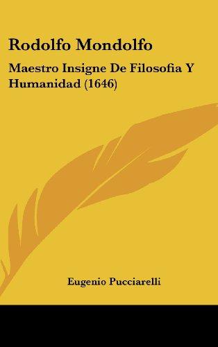 9781162029146: Rodolfo Mondolfo: Maestro Insigne de Filosofia y Humanidad (1646)