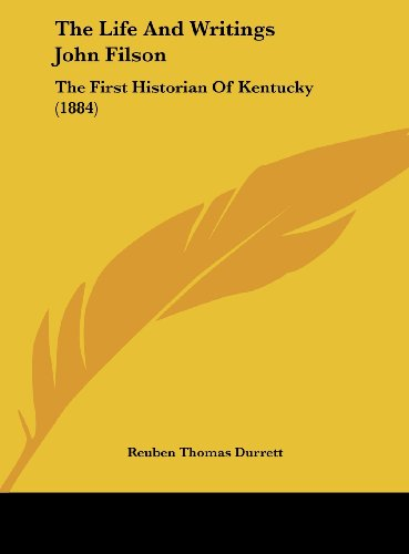 9781162031606: The Life and Writings John Filson: The First Historian of Kentucky (1884)