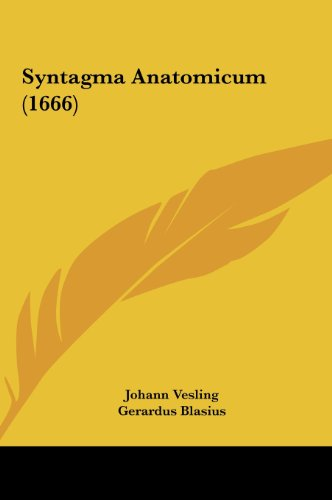 9781162035475: Syntagma Anatomicum (1666) (Latin Edition)