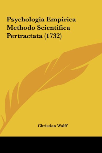 9781162036489: Psychologia Empirica Methodo Scientifica Pertractata (1732)