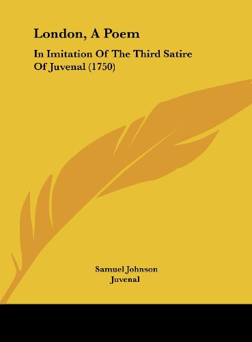 9781162038797: London, A Poem: In Imitation Of The Third Satire Of Juvenal (1750)