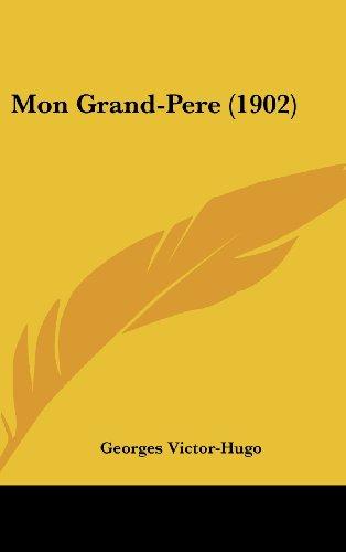 9781162045665: Mon Grand-Pere (1902) (French Edition)