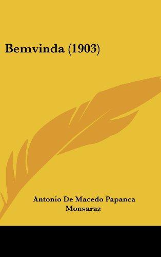 Bemvinda (1903) (English and Portuguese Edition) Monsaraz,