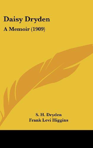 9781162080024: Daisy Dryden: A Memoir (1909)