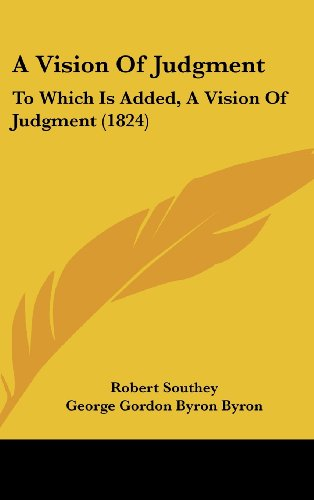 9781162084855: A Vision of Judgment: To Which Is Added, a Vision of Judgment (1824)
