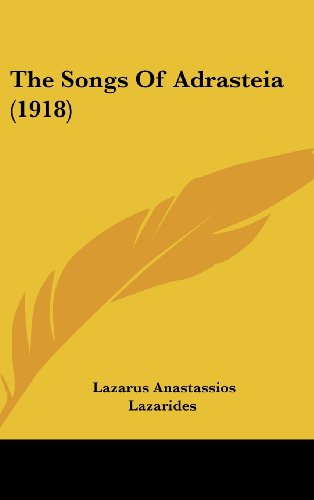 9781162084909: The Songs Of Adrasteia (1918) (German Edition)