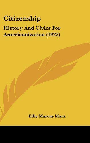 9781162091877: Citizenship: History And Civics For Americanization (1922)