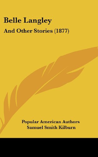 9781162120652: Belle Langley: And Other Stories (1877)