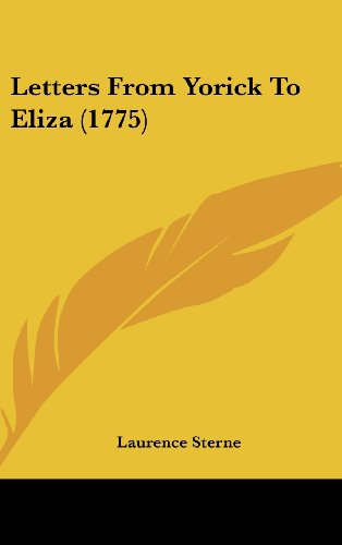 9781162122380: Letters from Yorick to Eliza (1775)