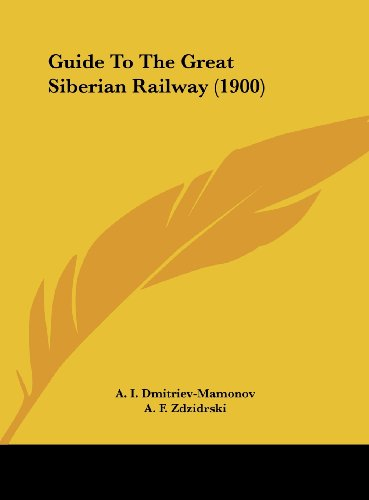 9781162126005: Guide To The Great Siberian Railway (1900)