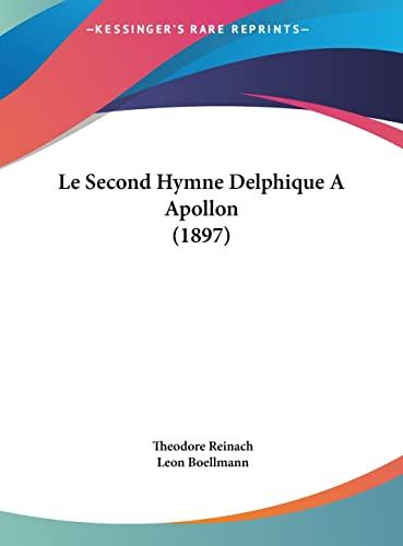 9781162129051: Le Second Hymne Delphique A Apollon (1897) (French Edition)