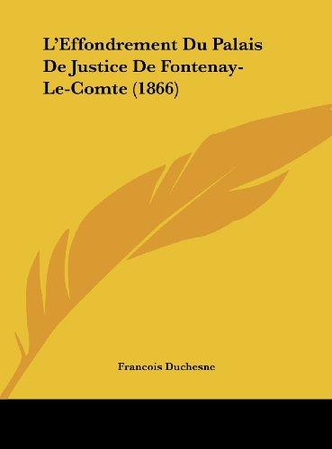 9781162130361: L'Effondrement Du Palais De Justice De Fontenay-Le-Comte (1866) (French Edition)