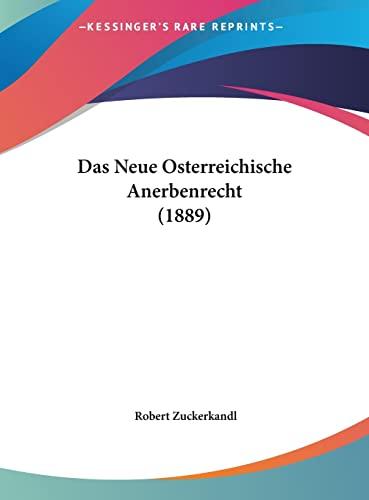 9781162130705: Das Neue Osterreichische Anerbenrecht (1889)