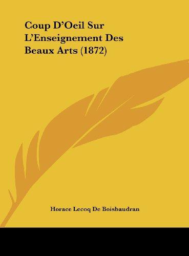 9781162134468: Coup D'Oeil Sur L'Enseignement Des Beaux Arts (1872)
