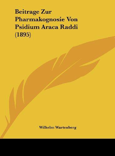 Beitrage Zur Pharmakognosie Von Psidium Araca Raddi