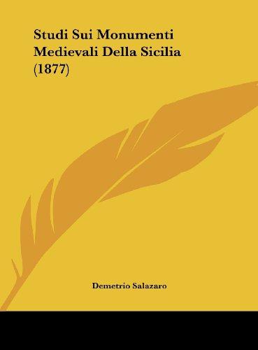 9781162137698: Studi Sui Monumenti Medievali Della Sicilia (1877) (Italian Edition)