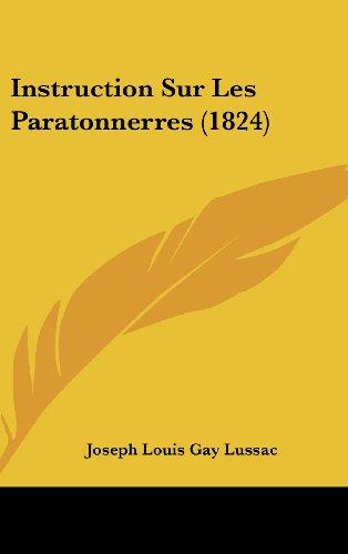 Instruction Sur Les Paratonnerres (1824) (French Edition)