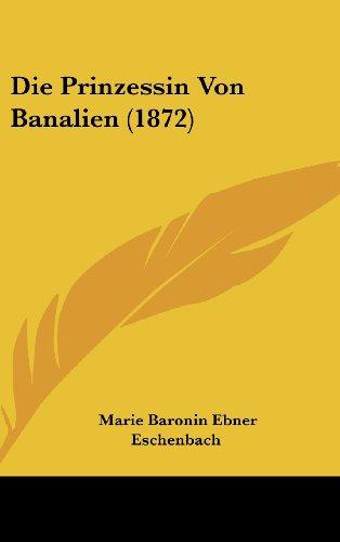 9781162144771: Die Prinzessin Von Banalien (1872) (German Edition)