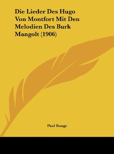 9781162153049: Die Lieder Des Hugo Von Montfort Mit Den Melodien Des Burk Mangolt (1906) (German Edition)