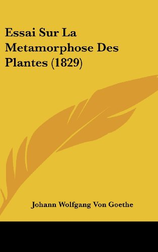 9781162154541: Essai Sur La Metamorphose Des Plantes (1829)