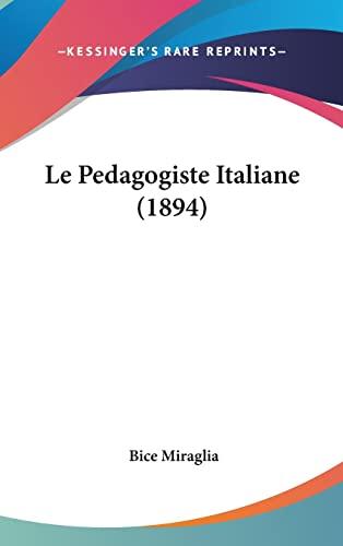 9781162157658: Le Pedagogiste Italiane (1894)