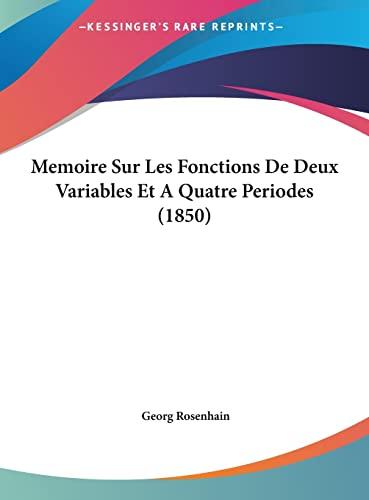 9781162161211: Memoire Sur Les Fonctions De Deux Variables Et A Quatre Periodes (1850) (French Edition)
