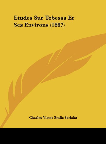 9781162161846: Etudes Sur Tebessa Et Ses Environs (1887)