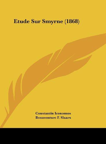 9781162162058: Etude Sur Smyrne (1868) (French Edition)
