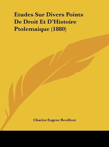 9781162162133: Etudes Sur Divers Points De Droit Et D'Histoire Ptolemaique (1880) (French Edition)