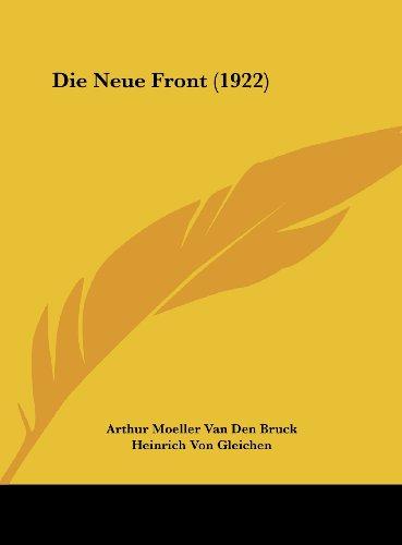 9781162164731: Die Neue Front (1922) (German Edition)