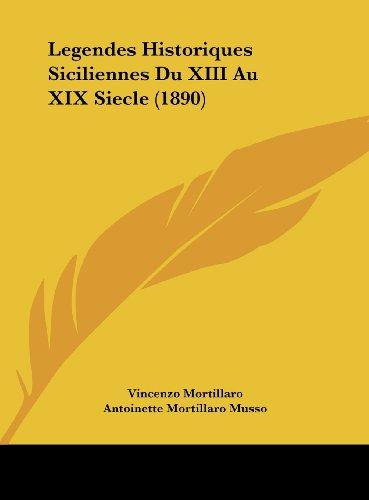 9781162164922: Legendes Historiques Siciliennes Du XIII Au XIX Siecle (1890)
