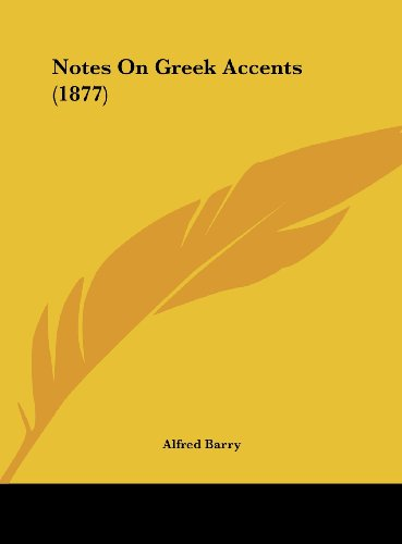 9781162167640: Notes on Greek Accents (1877)
