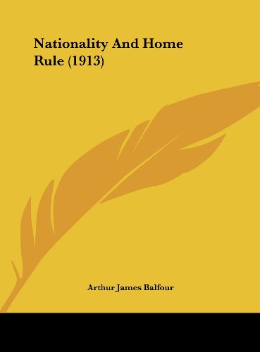 9781162172026: Nationality And Home Rule (1913)