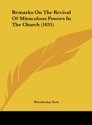 9781162180373: Remarks on the Revival of Miraculous Powers in the Church (1831)
