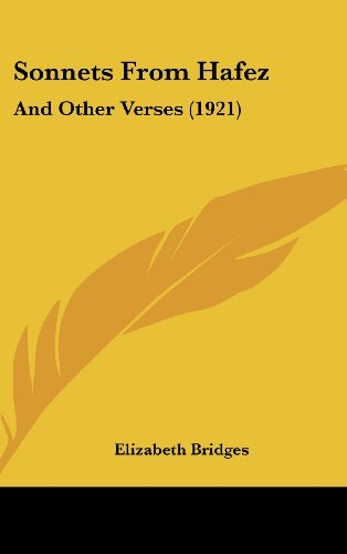 9781162188089: Sonnets From Hafez: And Other Verses (1921)