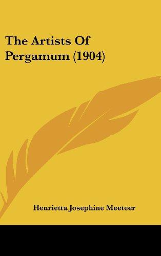 9781162188157: The Artists Of Pergamum (1904)