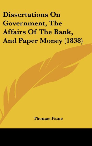 9781162188997: Dissertations on Government, the Affairs of the Bank, and Paper Money (1838)