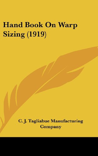 9781162190860: Hand Book On Warp Sizing (1919)