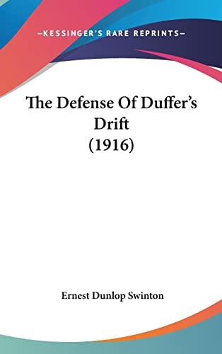 9781162193397: The Defense Of Duffer's Drift (1916)