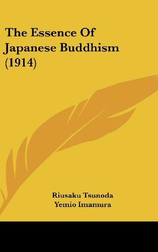 9781162203799: The Essence Of Japanese Buddhism (1914)