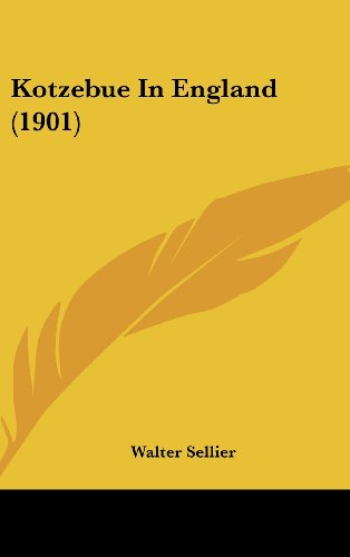 9781162205458: Kotzebue in England (1901)