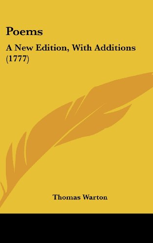 Poems: A New Edition, with Additions (1777) (Hardback) - Thomas Warton