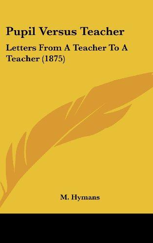 Pupil Versus Teacher - M. Hymans