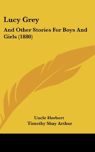 Lucy Grey: And Other Stories for Boys