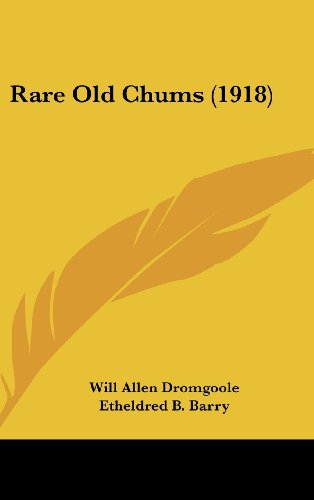 9781162209142: Rare Old Chums (1918)