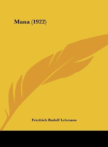 9781162211619: Mana (1922) (German Edition)