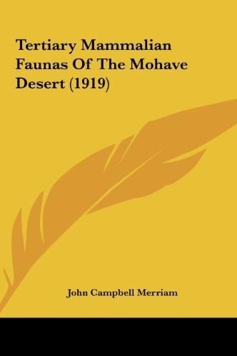 9781162211770: Tertiary Mammalian Faunas Of The Mohave Desert (1919)